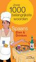 Van Dale Taalgids Eten En Drinken / Deel Spaans