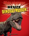 Van dichtbij - Reuze dinosaurussen