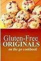 Gluten-Free Originals - On the Go Cookbook