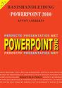Basishandleiding PowerPoint 2010