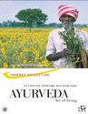 Ayurveda: Art Of Being