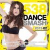 538 Dance Smash 2013 Vol. 2