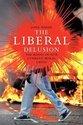 The Liberal Delusion