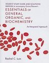 Student Study Guide and Solutions Manual to Accompany Guinn/Brewer's Essentials of General, Organic, and Biochemistry