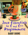 Java Essentials for C and C++ Programmers