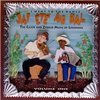 J'Ai Ete Au Bal(I Went To The Dance)-26 Cajun & Zydeco Songs