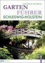 Gartenführer Schleswig-Holstein