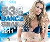 538 Dance Smash Hits Of The Year 2011