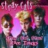 Stray Cat Strut: Rare Tracks