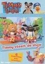 Timmy Tijd - Timmy Steelt De Show