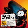 Live To Worship Vol.3