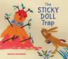 The Sticky Doll Trap