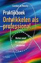 Praktijkboek Ontwikkelen als professional