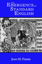 The Emergence of Standard English