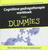 Voor Dummies - Cognitieve gedragstherapie werkboek voor Dummies