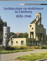 Architectuur 11 Limburg 1850-1940