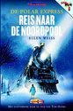 De Polar Express / Reis naar de Noordpool (luisterboek)