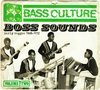 Bass Culture 2 - Boss Sounds (Early Reggae)