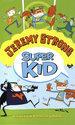 Super Kid - Iedereen kan superheld worden