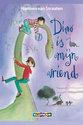 Dino is mijn vriend