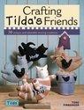 Crafting Tilda's Friends