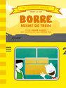 De Gestreepte Boekjes - Borre neemt de trein