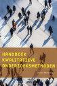 Handboek kwalitatieve onderzoeksmethoden