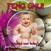 Feng Shui - Muziek Voor Baby's
