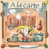 Afbeelding van het spelletje A la Carte