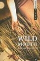 Wild Mouth