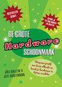 De Grote Hardware Schoonmaak