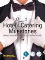 Hotel & Catering Milestones