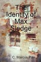 The Identity of Max Sledge