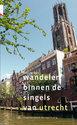 Wandelen binnen de singels van Utrecht