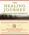 The Healing Journey Through Retirement