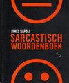 Sarcastisch woordenboek