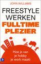 Freestyle werken, fulltime plezier