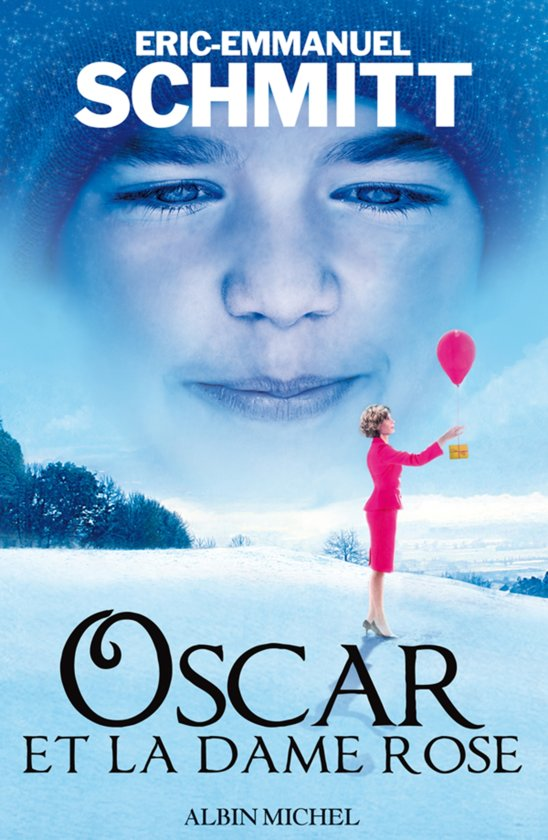 Oscar et la dame rose ebook adobe epub eric emmanuel schmitt 9782226197368 boeken - Eric emmanuel schmitt vie privee ...