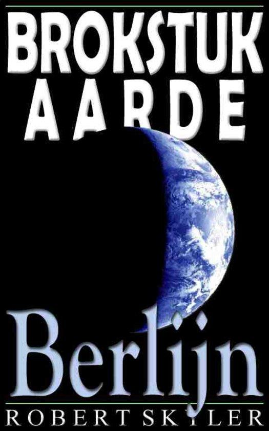 Brokstuk Aarde 004 Berlijn Nederlands Editie
