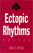 Ectopic Rhythms