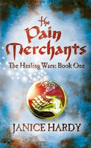 The Pain Merchants (The Healing Wars, Book 1)