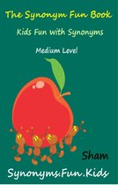 Omslag van 'The Synonym Fun Book: Kids Fun With Synonyms Medium Level'
