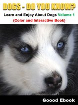 Download ebook Dogs - Do You know? Learn And Enjoy About Dogs Volume 1 (Color And Interactive Book) the cheapest