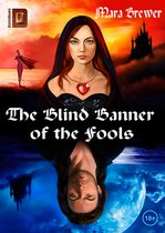 THE BLIND BANNER OF THE FOOLS