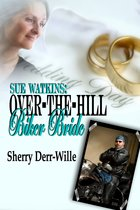 Sue Watkins: Over-The-Hill Biker Bride