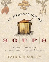 An Exaltation of Soups