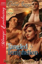 Tangled by Temptation