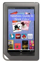 Download ebook A Newbies Guide to NOOK Color the cheapest
