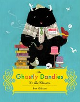 The Ghastly Dandies Do the Classics