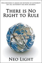 There is No Right to Rule